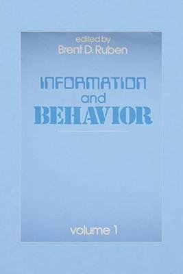 Information and Behavior: Volume 1 (Hardback)