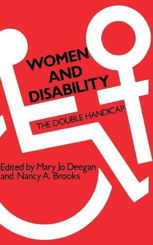Women and Disability: The Double Handicap (Hardback)