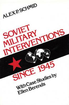 Soviet Military Interventions Since 1945 (Hardback)