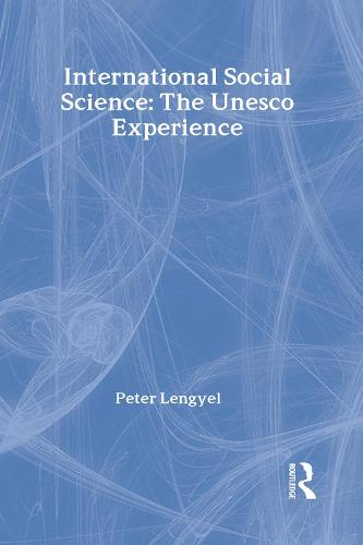 International Social Science: Unesco Experience (Hardback)