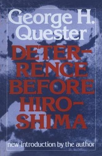 Deterrence Before Hiroshima (Hardback)