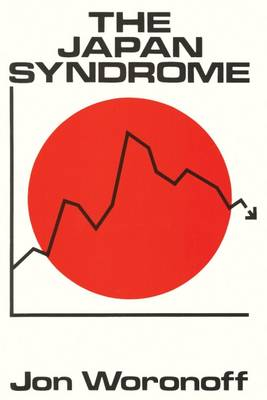 The Japan Syndrome: Symptoms, Ailments and Remedies (Hardback)