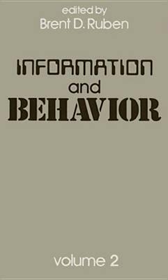 Information and Behavior: Volume 2 (Hardback)
