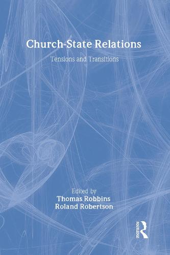 Church-state Relations: Tensions and Transitions (Hardback)