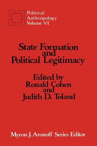 State Formation and Political Legitimacy (Hardback)