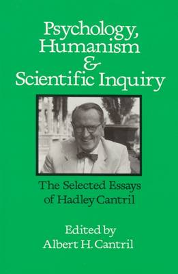 Psychology, Humanism and Scientific Inquiry: Selected Essays (Hardback)