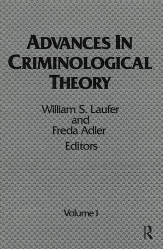 Advances in Criminological Theory: Volume 1 (Hardback)