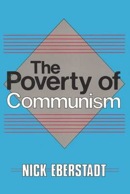The Poverty of Communism (Hardback)