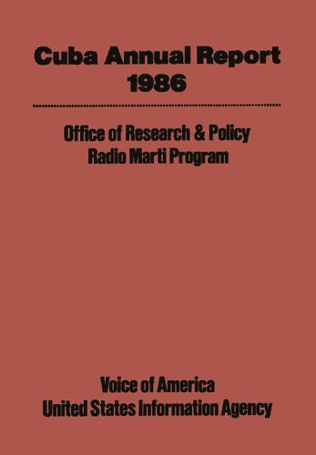 Cuba Annual Report: 1986 (Hardback)