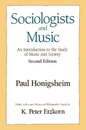 Sociologists and Music (Hardback)