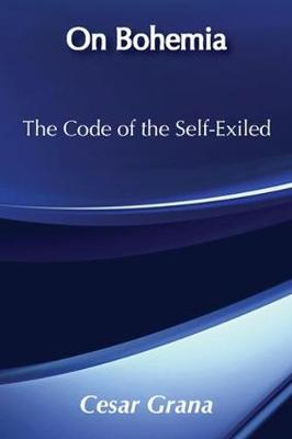 On Bohemia: The Code of the Self-exiled (Paperback)