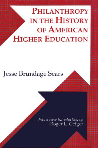 Philanthropy in the History of American Higher Education (Hardback)