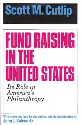 Fund Raising in the United States (Hardback)