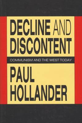 Decline and Discontent: Communism and the West Today (Hardback)
