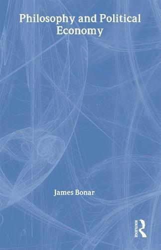 Philosophy and Political Economy (Hardback)