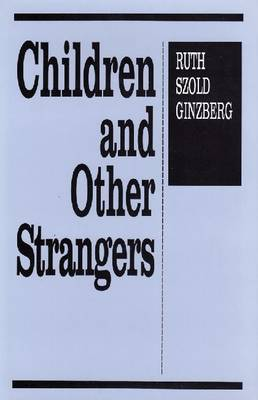 Children and Other Strangers (Hardback)
