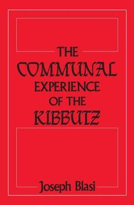 The Communal Experience of the Kibbutz (Paperback)