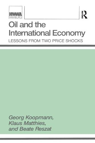 Oil and the International Economy (Paperback)