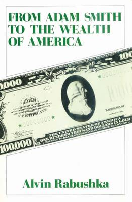 From Adam Smith to the Wealth of America (Paperback)