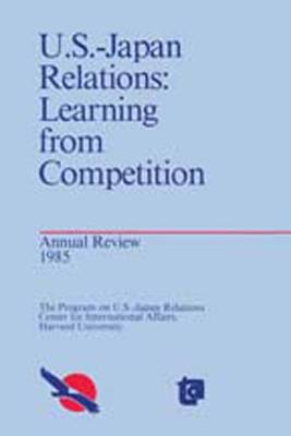 United States-Japan Relations: Learning from Competition (Paperback)