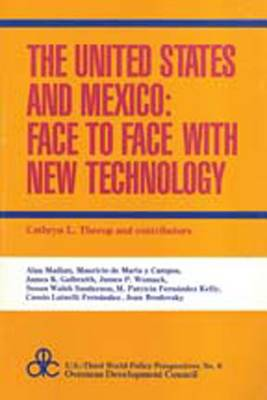 The United States and Mexico: Face to Face with New Technology (Paperback)