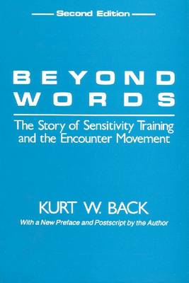Beyond Words: The Story of Sensitivity Training and the Encounter Movement (Paperback)