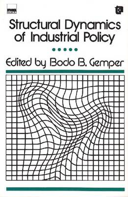 Structural Dynamics of Industrial Policy (Paperback)