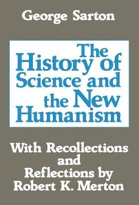 The History of Science and the New Humanism (Paperback)