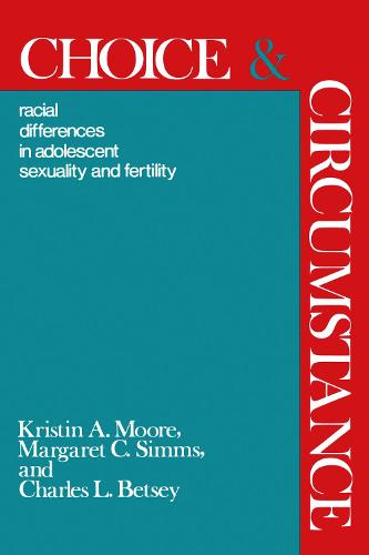 Choice and Circumstance (Paperback)