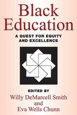 Black Education: A Quest for Equity and Excellence (Paperback)
