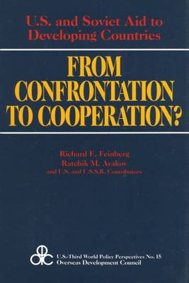 From Confrontation to Corporation?: United States and Soviet Aid to Developing Countries - U.S.Third World Policy Perspectives Series (Paperback)