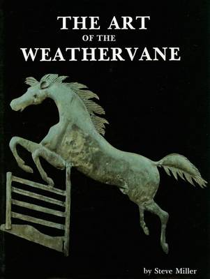 The Art of the Weathervane (Hardback)