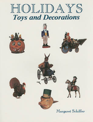 Holidays: Toys and Decorations (Paperback)