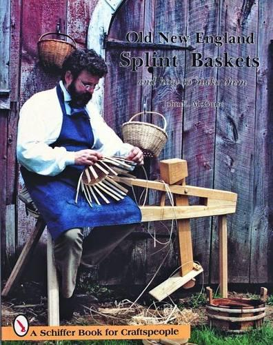 Old New England Splint Baskets and How to Make Them (Paperback)