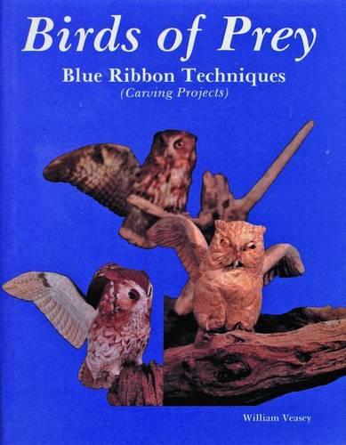 Birds of Prey, Blue Ribbon Techniques (Hardback)