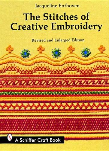 The Stitches of Creative Embroidery (Paperback)