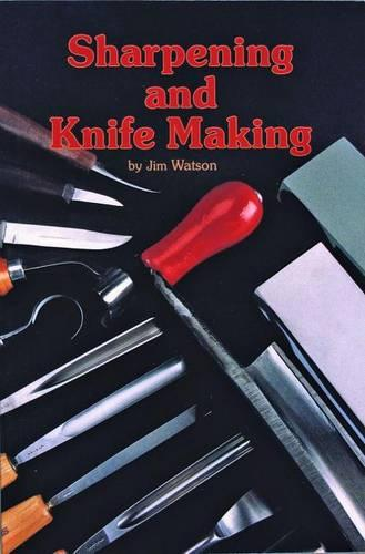 Sharpening and Knife Making (Paperback)