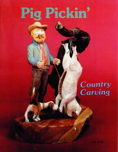 Country Carving (Pig Pickin') (Paperback)