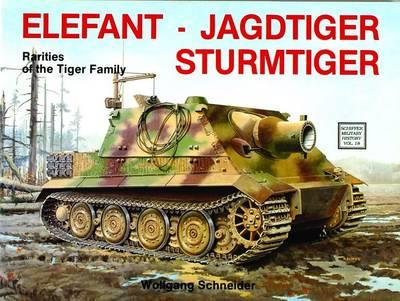 Elefant . Jagdtiger . Sturmtiger: Variations of the Tiger Family (Paperback)