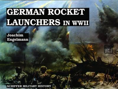 German Rocket Launchers in WWII (Paperback)