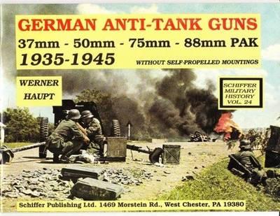 German Anti-Tank Guns: 37mm, 50mm, 88mm PAK (Paperback)