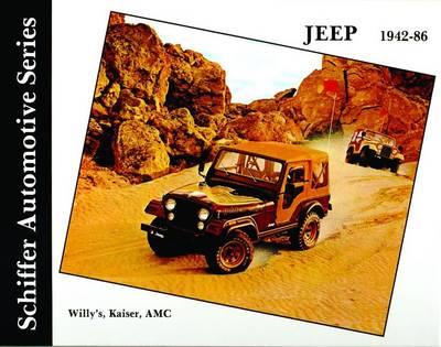 Jeep 1942-1986: Willy's, Kaiser, AMC, 1942-86 (Hardback)