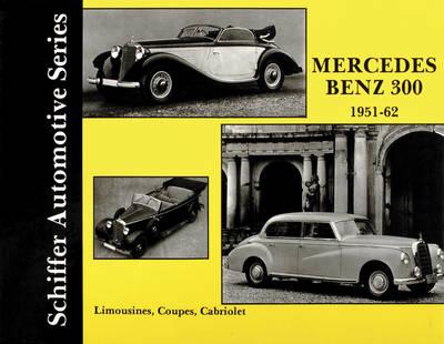 Mercedes Benz 300 1951-1962 (Hardback)