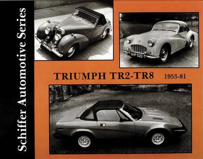 Triumph TR2-TR8 1953-1981 (Hardback)