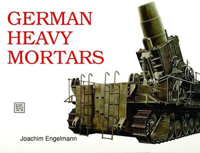 German Heavy Mortars (Paperback)