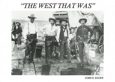 The West that Was (Hardback)