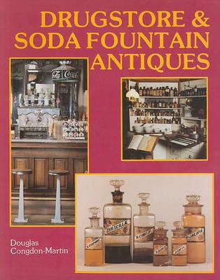Drugstore & Soda Fountain Antiques (Paperback)
