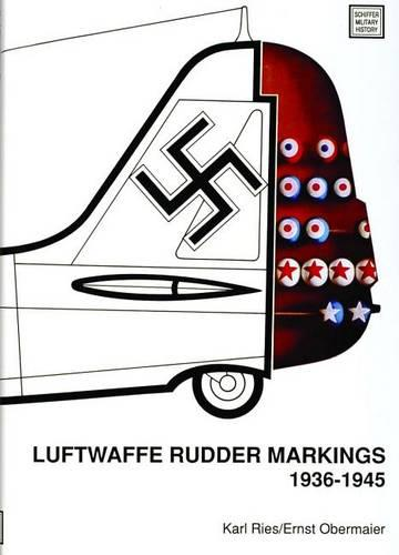 Luftwaffe Rudder Markings ac 1936-1945 (Hardback)