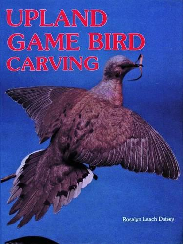 Upland Game Bird Carving (Hardback)
