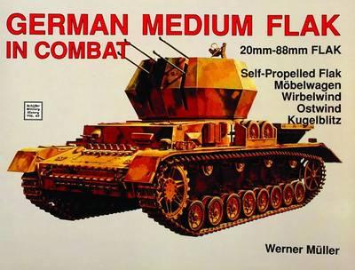 German Medium Flak in Combat (Paperback)